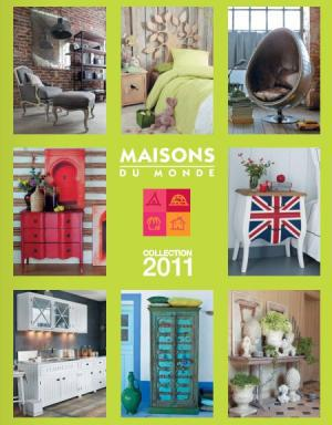le catalogue maisons du monde 2011 est arriv voir. Black Bedroom Furniture Sets. Home Design Ideas