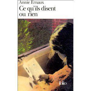 ce_qu_ils_disent_ou_rien_annie_ernaux