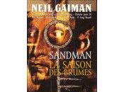 Neil Gaiman Sandman, saison brumes