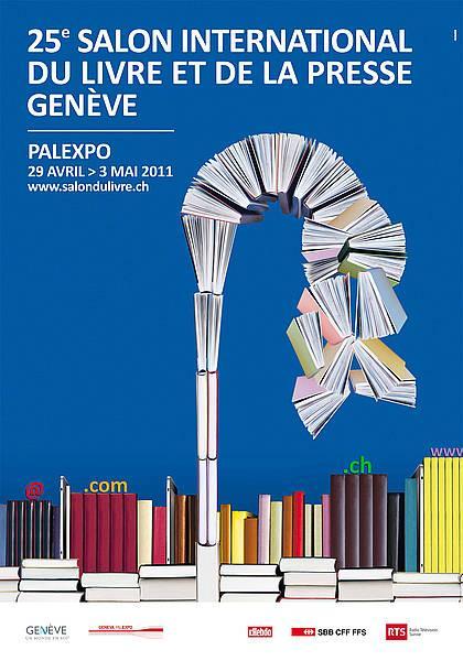 25e salon international du livre et de la presse de gen ve d couvrir - Salon international de geneve ...