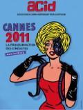 La Quinzaine des réalisateurs et l'ACID 2011 à Cannes et à Paris