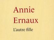 Annie Ernaux l'autre fille miracle d'écriture