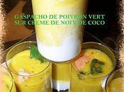 Gaspacho poivron vert crème noix coco