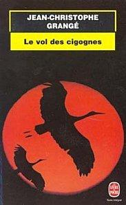 Le vol des cigognes de jean christophe grang voir - Le passager jean christophe grange resume ...
