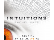 Intuitions tome Chaos Rachel Ward