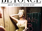 Beyoncé Best Thing Never