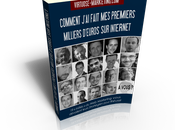 Voici livre: Comment j'ai fait premiers milliers d'euros Internet