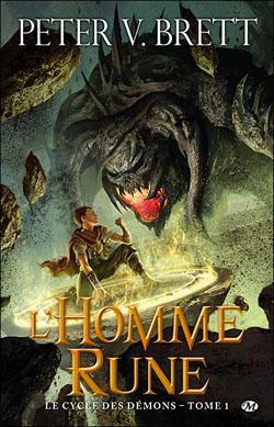 Brett Peter V. - L'homme-rune - Le cycle des démons T1 Lhomme-rune-peter-v-brett-L-hj7TEn