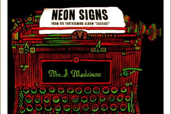 Regardez les «Neons» par Mr J Medeiros