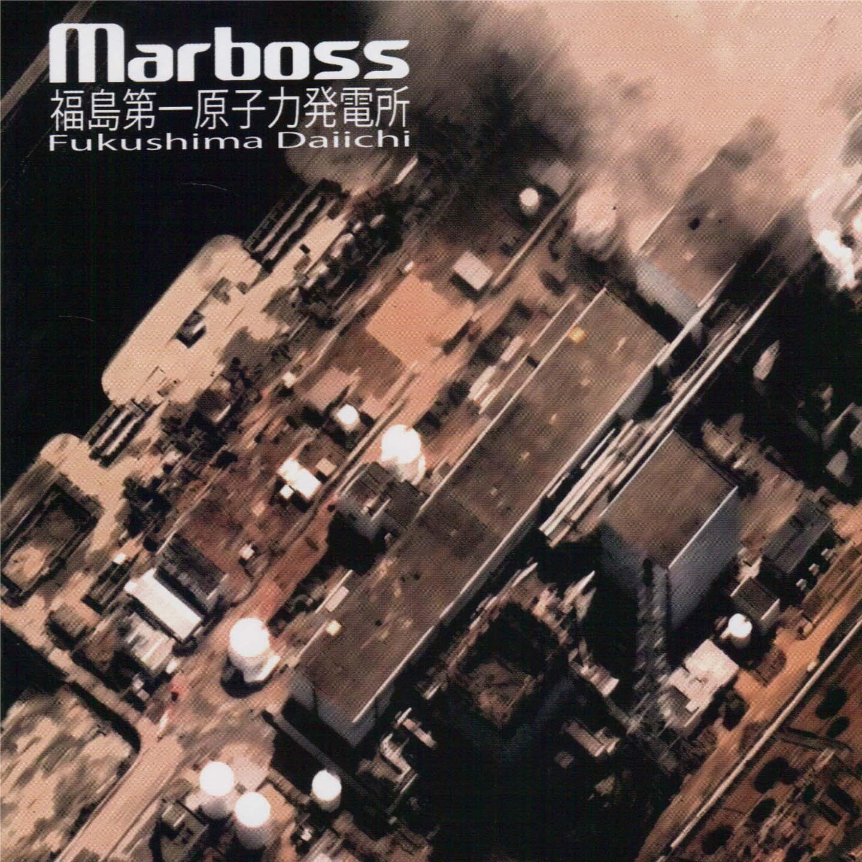 Marboss - Fukushima Daiichi EP