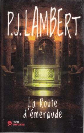 P.J. Lambert - La Route d'émeraude : 6+/10