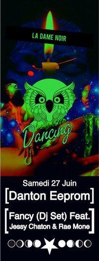 LDN DANCING: THE FK CLUB/888/DANTON EEPROM+FANCY djset
