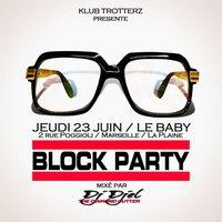 BLOCK PARTY HIP HOP by DJ DJEL @ LE BABY