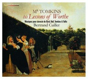mr thomas tomkins his lessons of worthe byrd bull tallis be