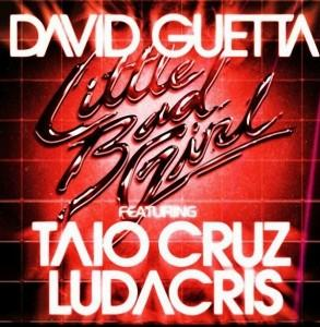 David Guetta feat Taio Cruz et Ludacris – Little Bad Girl (son et paroles)