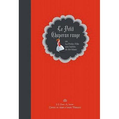 Le Petit Chaperon rouge ou La Petite Fille aux habits de fer-blanc
