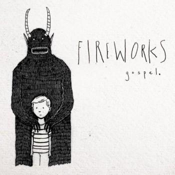 Fireworks - Gospel