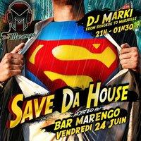 Bar Marengo - Save Da House
