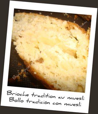 Brioche tradition au muësli - Bollo tradición con muesli