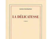 délicatesse, roman David Foenkinos