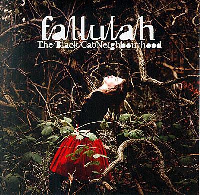 Fallulah 'The Black Cat Neigbourhood'