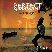 Perfect-Hold On Buju-Lustre Kings Records & Chalice Palace Music-2011.