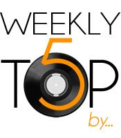Weekly Top 5 by Xhin