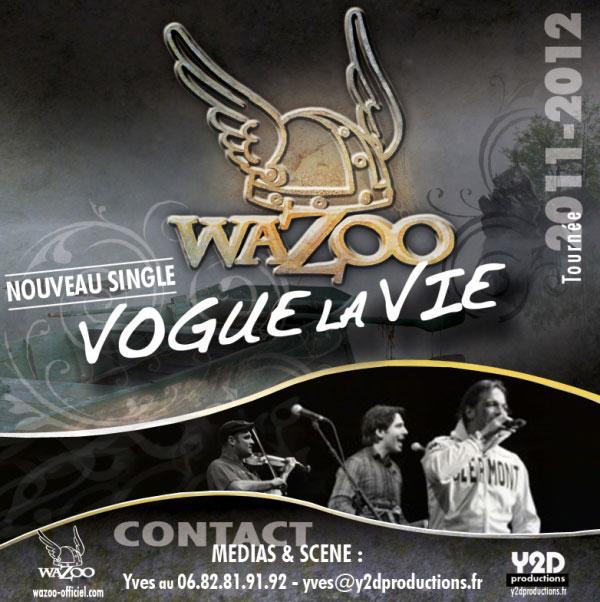 Wazoo, le clip vidéo de Vogue la vie, leur nouvel album en préparation