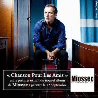 Miossec - Chanson Pour Les Amis