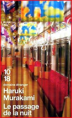 Haruki Murakami, Le passage de la nuit