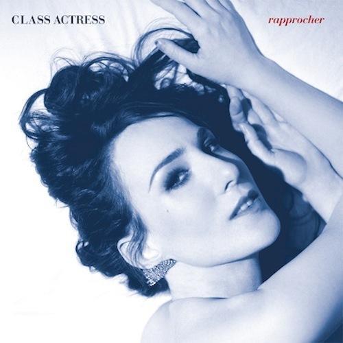 Class Actress: Keep You- MP3 Rapprocher (oui, oui, comme en...