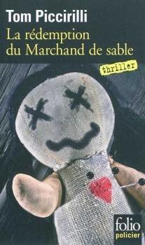 LA RÉDEMPTION DU MARCHAND DE SABLE de Tom Piccirilly