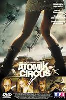 Jaquette DVD de la première édition du film Atomik Circus