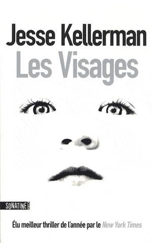 Les visages ~ Jesse Kellerman