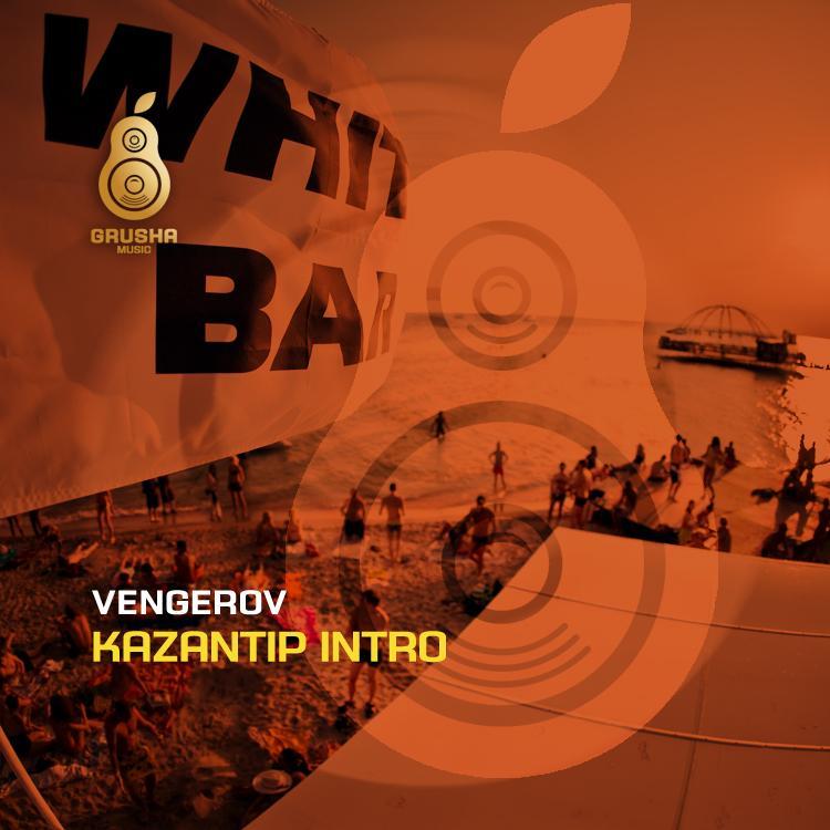 Vengerov - Kazantip Intro EP