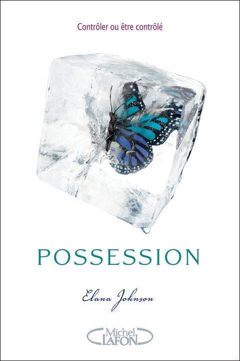 """Propositions Lecture Commune """"Nouvelles Tendances"""" - Novembre 2011 Possession-elena-johnson-paraitre-editions-mi-L-D1Mtyl"""