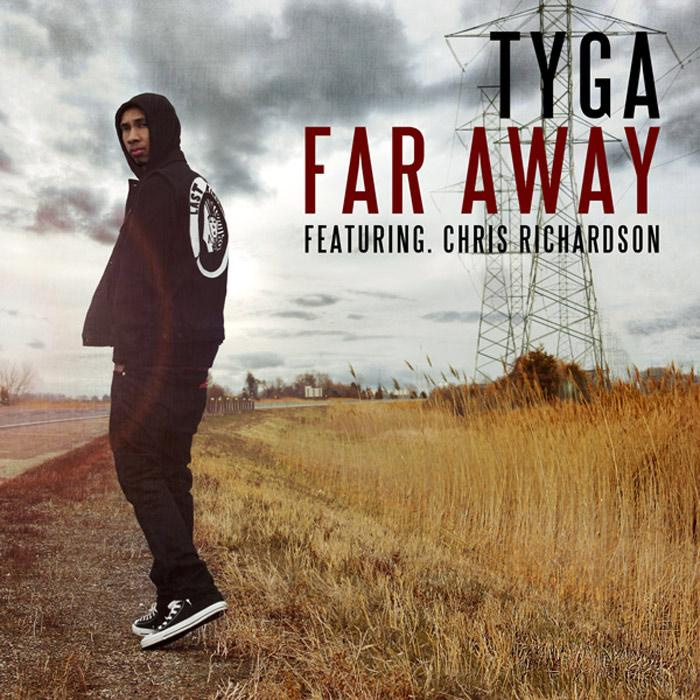 NOUVEAU CLIP : TYGA feat CHRIS RICHARDSON – FAR AWAY