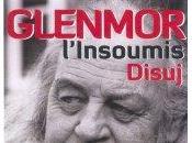 Festival Interceltique 2011 Glenmor, l'insoumis, réussite