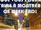 Capsule vlog: vous pourriez faire montréal week-end!