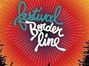 FESTIVAL BORDERLINE Attention, c''est parti !!!!!