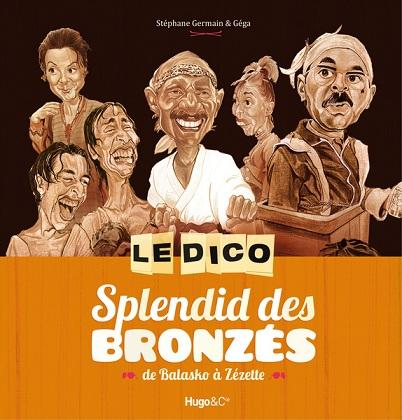 L'équipe du Splendid Dico-splendid-bronzes-L-Ce236S