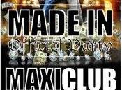 "MADE ""OFFICIAL PARTY"" MAXI CLUB with SOUNDTON"