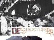 Vernissage exposition collective DESTRUCTURER