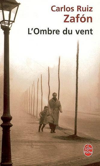 L'Ombre du vent - Carlos Ruiz Zafon