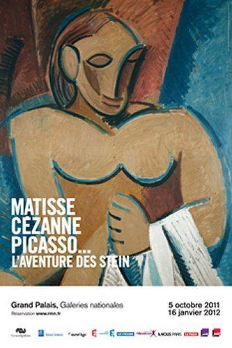 Matisse, Cézanne, Picasso . . . L'aventure des Stein