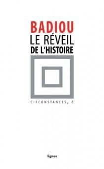 http://media.paperblog.fr/i/492/4923503/badiou-reveil-lhistoire-L-F9Gz6v.jpeg