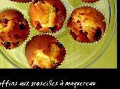 Muffins groseilles maquereau