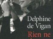 Rien s'oppose nuit, Delphine Vigan