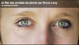 La fille des années de plomb, par Bruno Lévy
