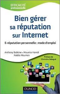 A lire : «Bien gérer sa réputation sur Internet»